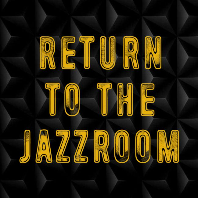 Return to the Jazz Room (powtórka)