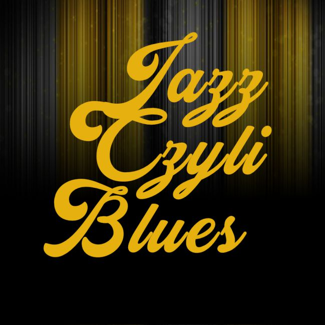 Jazz czyli blues