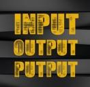 Input-Output-Putput