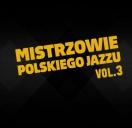 Mistrzowie Polskiego Jazzu vol.2