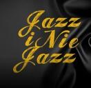 Jazz I Nie Jazz