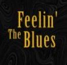 Feelin' The Blues