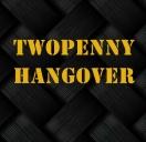 Twopenny Hangover
